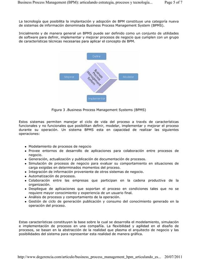 Business Process Management (BPM): articulando estrategia, procesos y tecnología... Page 5 of 7  La tecnología que posibil...