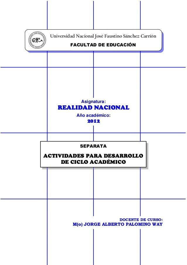 Universidad Nacional José Faustino Sánchez Carrión / Facultad de Educación ACTIVIDADES PARA DESARROLLO DE CICLO ACADÉMICO ...