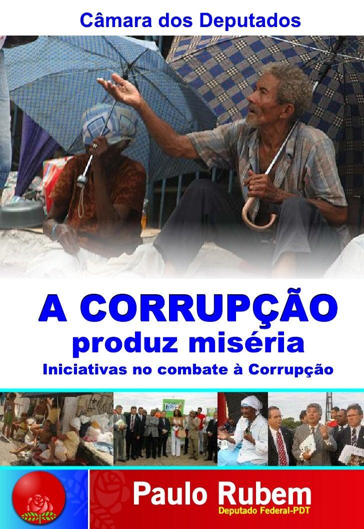 Câmara dos Deputados  Deputado Paulo Rubem Santiago     Propostas de combate à corrupção              A corrupção prejudic...