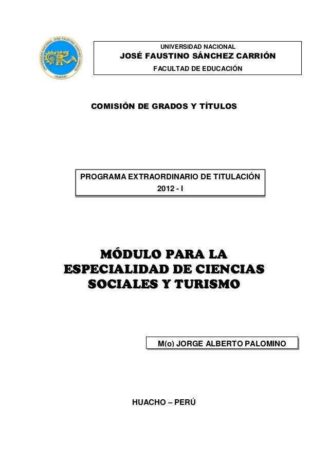 Universidad Nacional José Faustino Sánchez Carrión  UNIVERSIDAD NACIONAL  JOSÉ FAUSTINO SÁNCHEZ CARRIÓN FACULTAD DE EDUCAC...