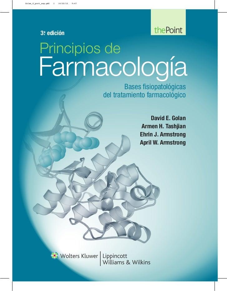 Golan_4_port_sep.pdf   1   16/03/12   9:47            3. edición             a           Principios de          Farmacolog...