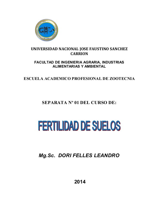 UNIVERSIDAD NACIONAL JOSE FAUSTINO SANCHEZ CARRION FACULTAD DE INGENIERIA AGRARIA, INDUSTRIAS ALIMENTARIAS Y AMBIENTAL ESC...