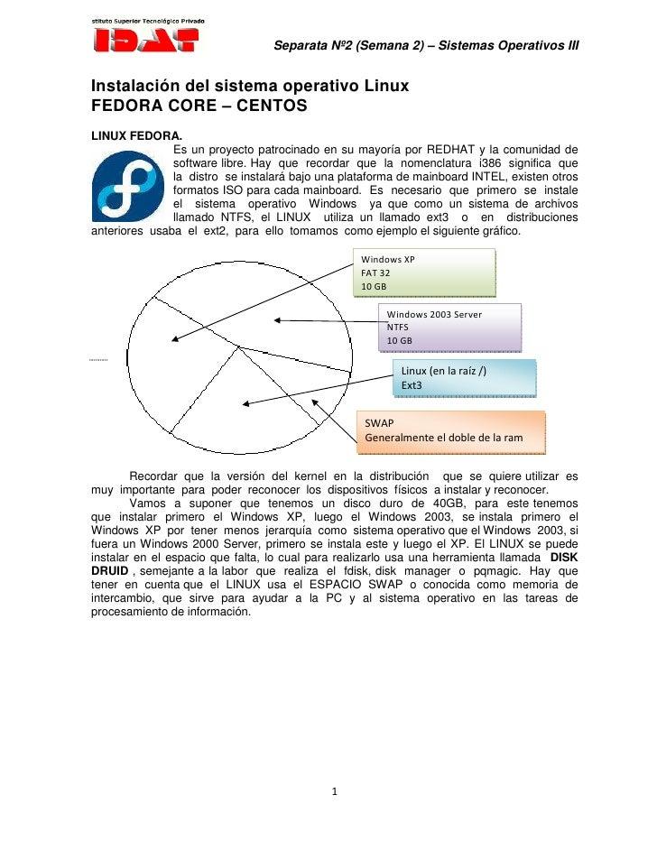 Separata Nº2 (Semana 2) – Sistemas Operativos III   Instalación del sistema operativo Linux FEDORA CORE – CENTOS LINUX FED...
