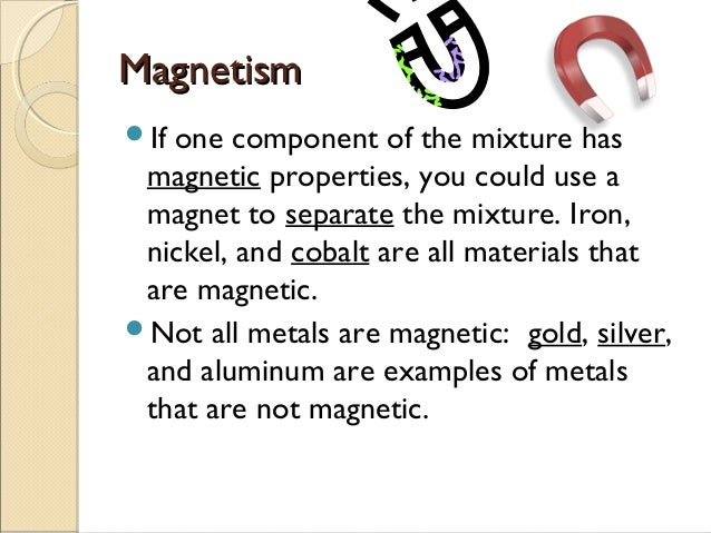 Separating mixtures - What you can do with magnets ...