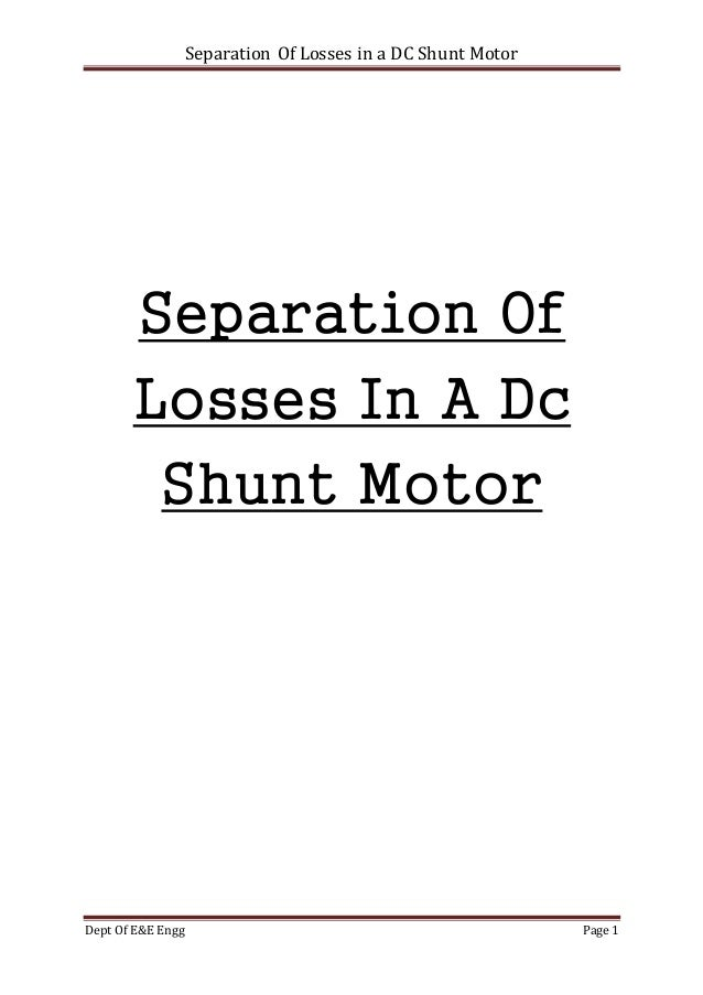 Separation of losses in a dc shunt motor separation of losses in a dc shunt motor dept of ee engg page 1 separation of sciox Gallery