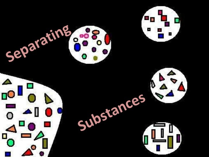 Separating Substances