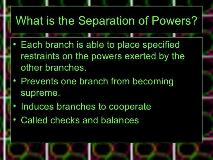 Separation of Powers -- An Overview