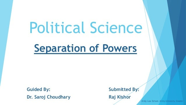 separation of powers public law Presidential leadership and the separation of powers (university of chicago public law & legal theory working paper no 545, 2015.