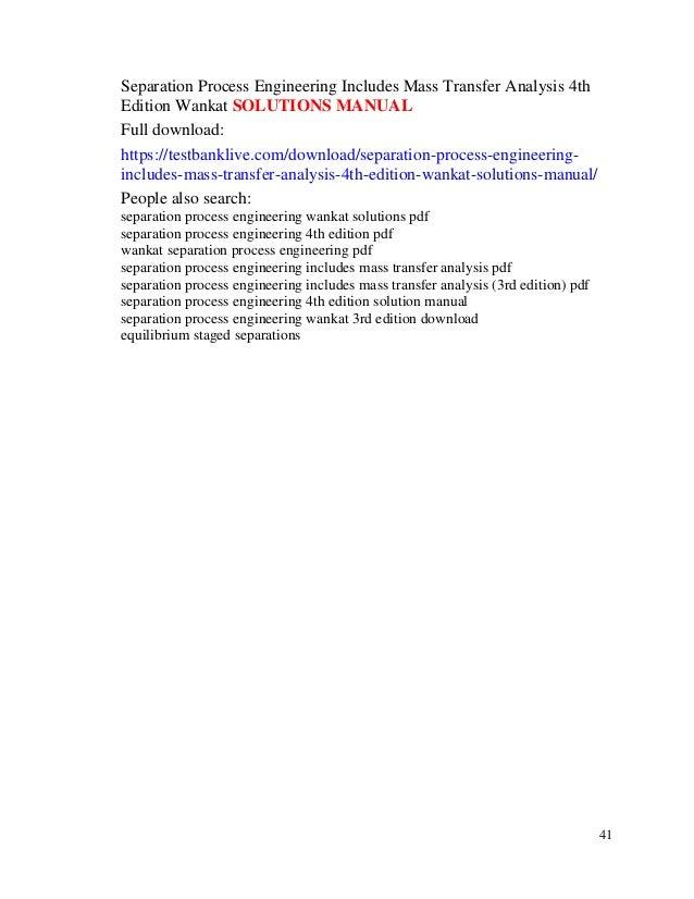 separation process engineering includes mass transfer analysis 4th ed rh slideshare net Separation Process Engineering Wankat PDF separation process engineering 2nd edition solutions manual wankat pdf