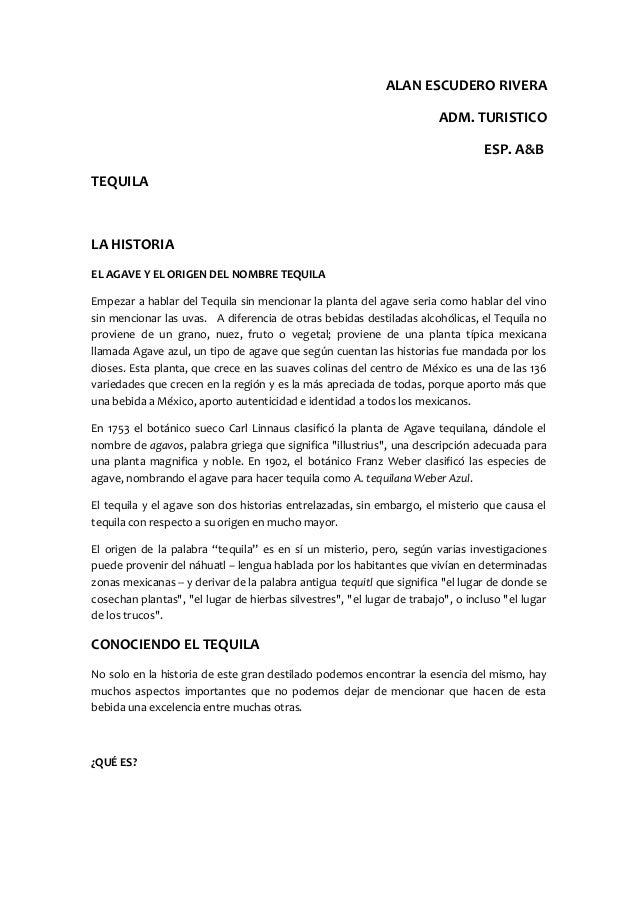 ALAN ESCUDERO RIVERA ADM. TURISTICO ESP. A&B TEQUILA LA HISTORIA EL AGAVE Y EL ORIGEN DEL NOMBRE TEQUILA Empezar a hablar ...
