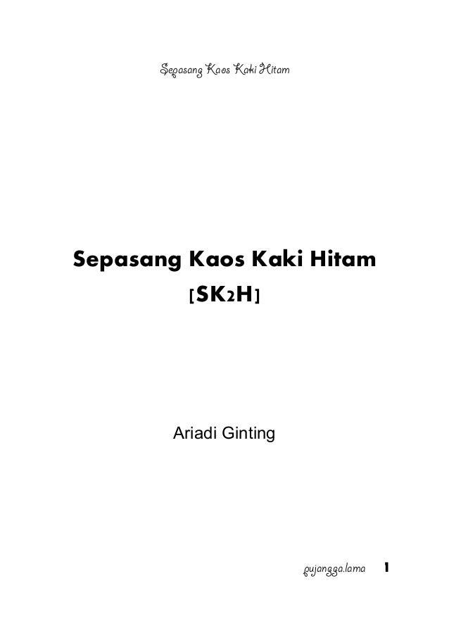 Sepasang Kaos Kaki Hitam Sepasang Kaos Kaki Hitam [SK2H] Ariadi Ginting pujangga.lama 1