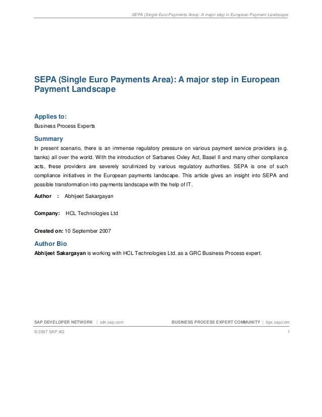SEPA (Single Euro Payments Area): A major step in European Payment LandscapeSAP DEVELOPER NETWORK | sdn.sap.com BUSINESS P...