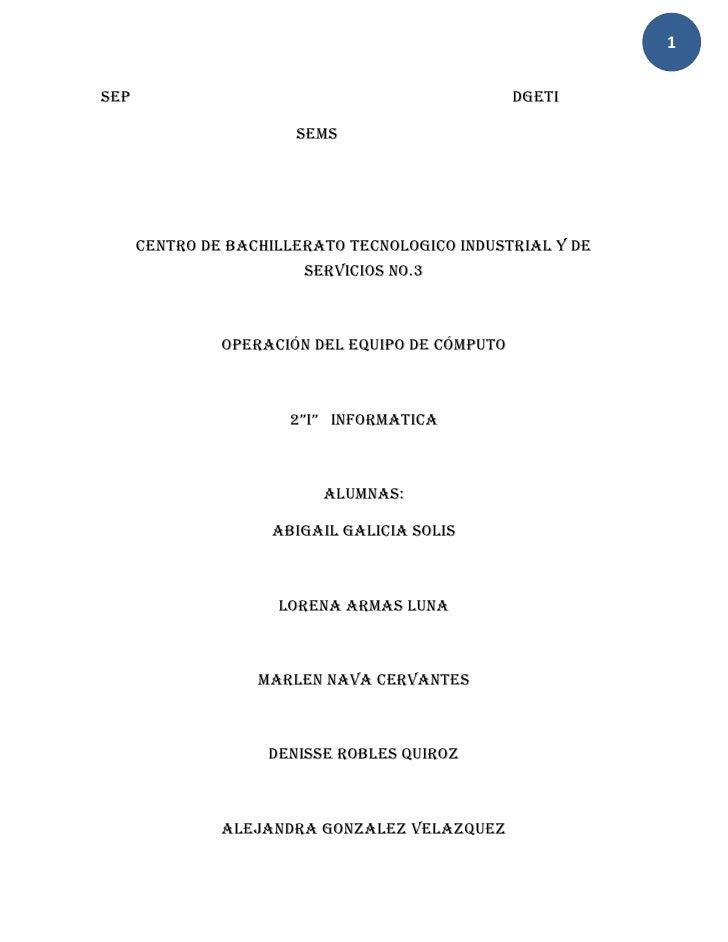 1SEP                                              DGETI                       SEMS      CENTRO DE BACHILLERATO TECNOLOGICO...