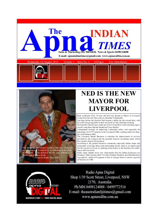 Wednesday 1st August, 2012 Volume 1 Issue No: 1 44 Pages Free Distribution ApnaINDIAN TIMES The Sales & Marketing (02) 960...