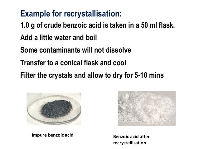 recrystallization of benzoic acid essay Recrystallization a pure compound is a homogeneous sample consisting only of molecules having the same structure however, substances believed to be pure on the.
