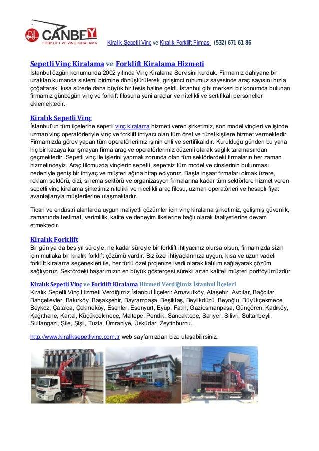 Kiralık Sepetli Vinç ve Kiralık Forklift Firması (532) 671 61 86 Sepetli Vinç Kiralama ve Forklift Kiralama Hizmeti İstanb...