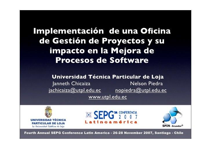 Implementación de una Oficina      de Gestión de Proyectos y su        impacto en la Mejora de         Procesos de Software...