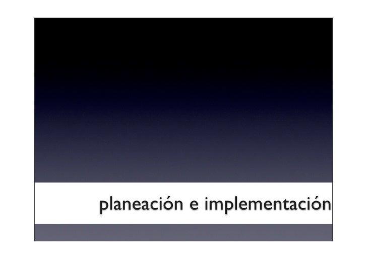 planeación e implementación