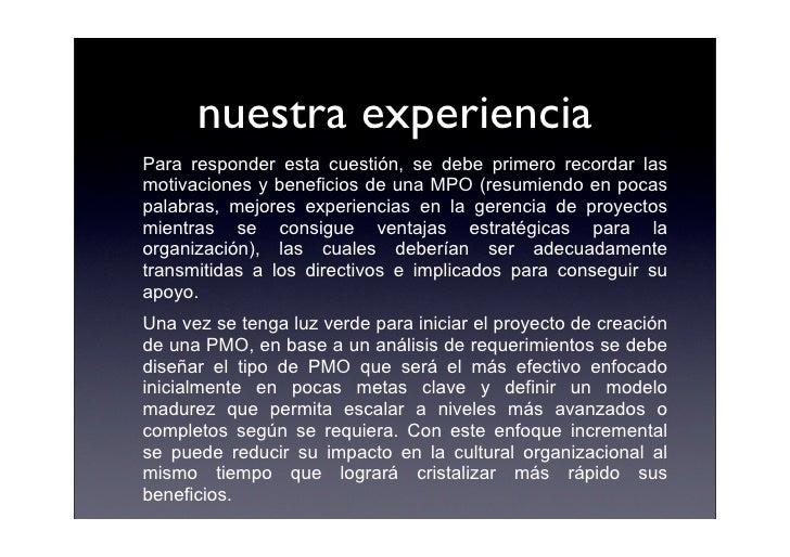nuestra experiencia Para responder esta cuestión, se debe primero recordar las motivaciones y beneficios de una MPO (resum...