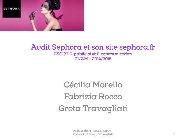 1 Audit Sephora - ESC127 CNAM - C.Morello, F.Rocco, G.Travagliati