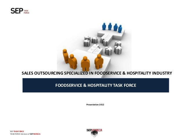 SALES OUTSOURCING SPECIALIZED IN FOODSERVICE & HOSPITALITY INDUSTRY                                   FOODSERVICE & HOSPIT...