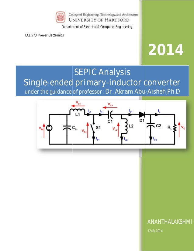 Department of Electrical & Computer Engineering  ECE 573: Power Electronics  ECE 573 power electronics  SEPIC Analysis  pr...