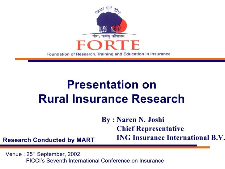 Presentation on  Rural Insurance Research  Venue : 25 th  September, 2002 FICCI's Seventh International Conference on Insu...