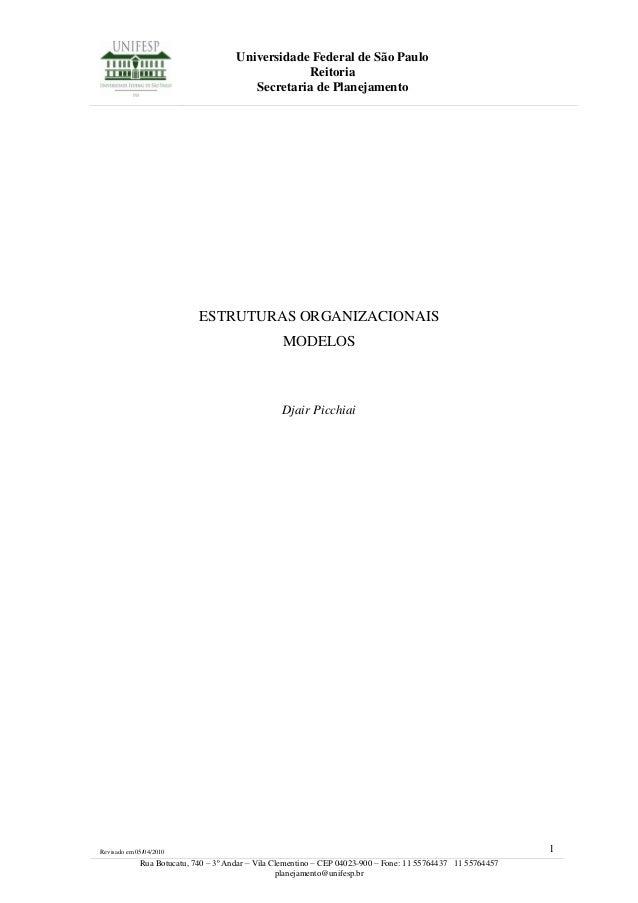 Universidade Federal de São Paulo Reitoria Secretaria de Planejamento Revisado em 05/04/2010 1 Rua Botucatu, 740 – 3º Anda...