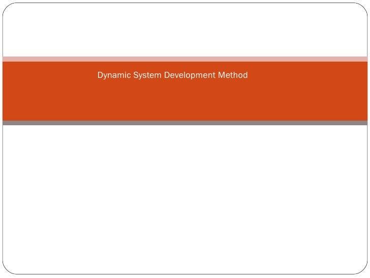 Dynamic System Development Method