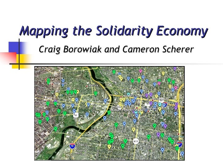 Mapping the Solidarity Economy  Craig Borowiak and Cameron Scherer