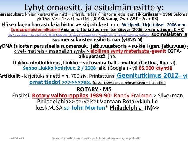 Sukututkimusta- ja suomalaisten_esihistoriaa_dna-tutkimuksen_avulla Slide 2