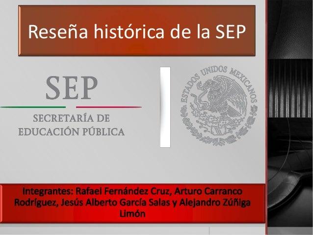 Reseña histórica de la SEP