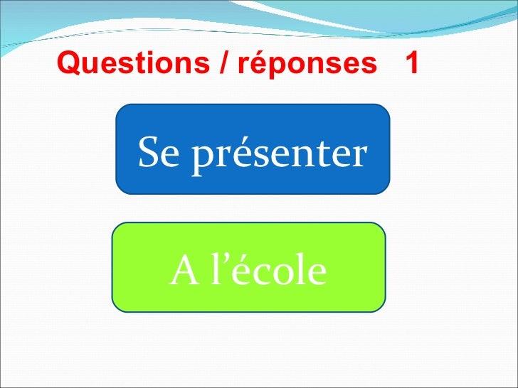 Se présenter A l'école Questions / réponses  1