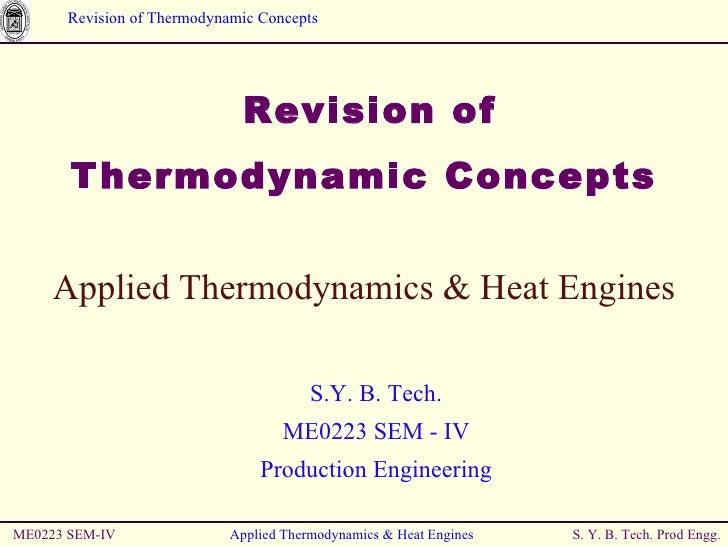 Revision of  Thermodynamic Concepts ME0223 SEM-IV Applied Thermodynamics & Heat Engines Applied Thermodynamics & H...