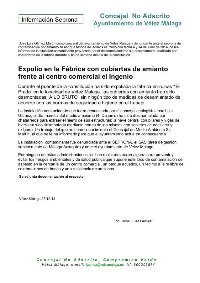 Información Seprona Concejal No Adscrito Ayuntamiento de Vélez Málaga Jose Luis Gámez Martín como concejal del ayuntamient...