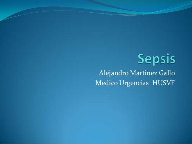 Alejandro Martinez GalloMedico Urgencias HUSVF