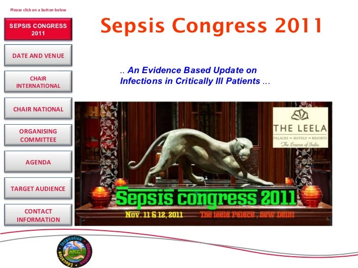 <ul><li>Sepsis Congress 2011 </li></ul>..  An Evidence Based Update on Infections in Critically Ill Patients  ... SEPSIS C...