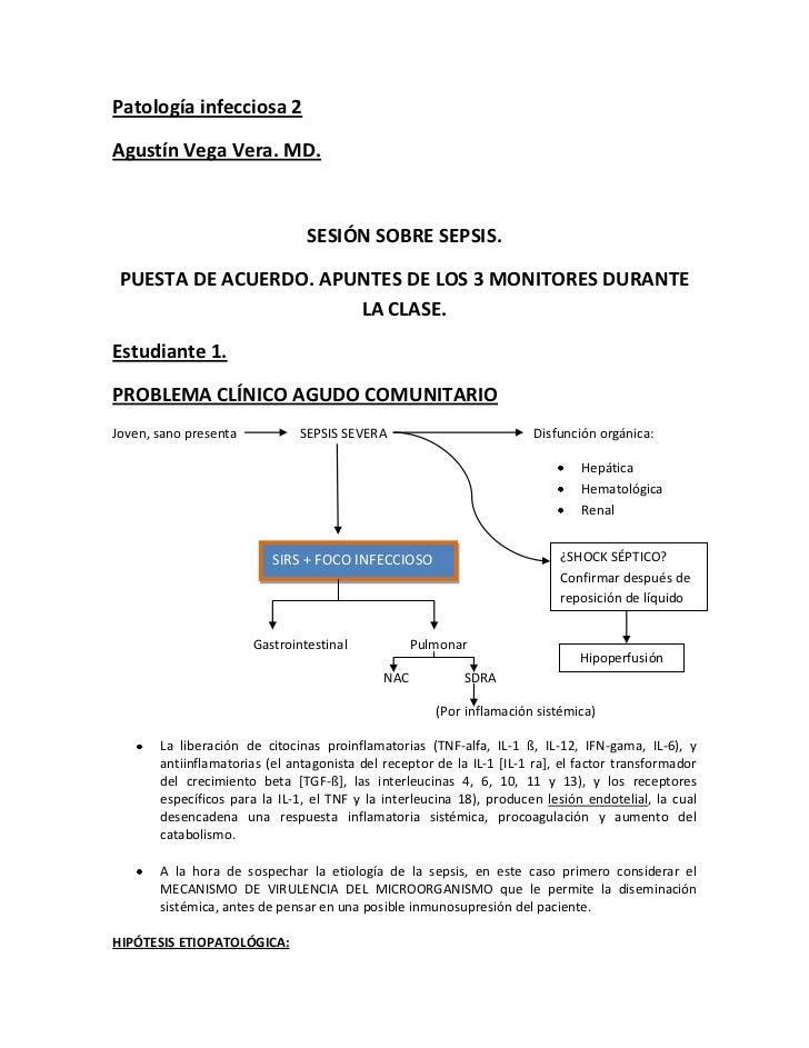 Patología infecciosa 2<br />Agustín Vega Vera. MD. <br />SESIÓN SOBRE SEPSIS.<br />PUESTA DE ACUERDO. APUNTES DE LOS 3 MON...