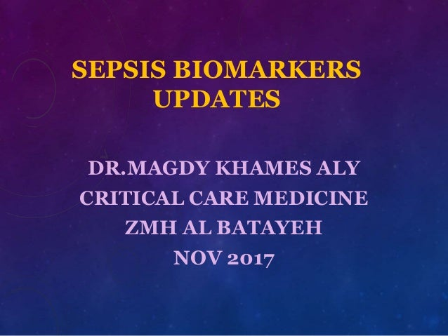 SEPSIS BIOMARKERS UPDATES
