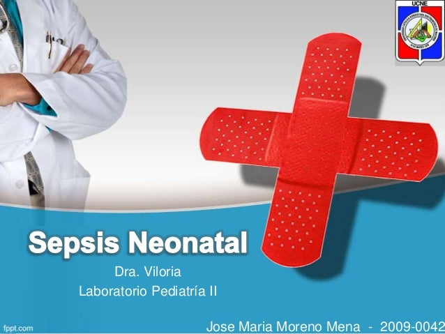 Dra. ViloriaLaboratorio Pediatría II                      Jose Maria Moreno Mena - 2009-0042