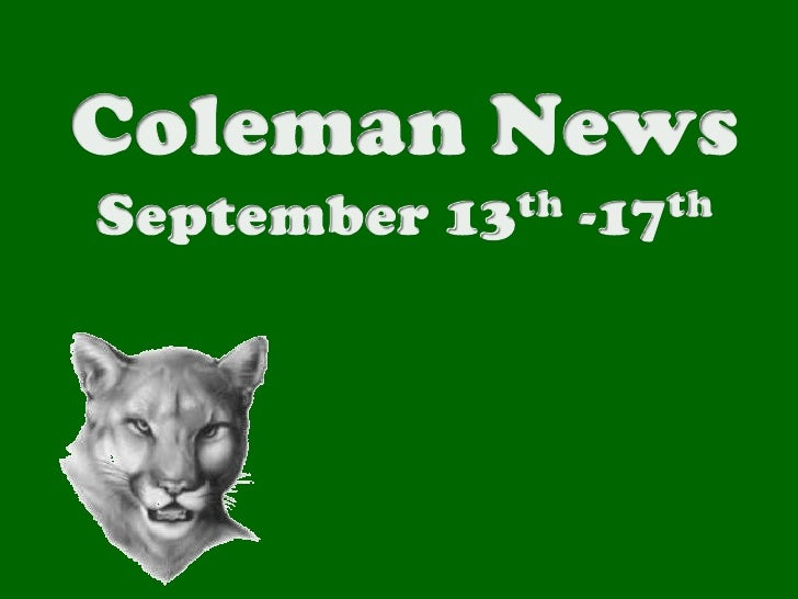 Coleman News<br />September 13th -17th<br />