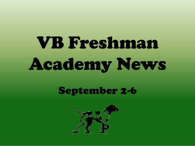 VB Freshman Academy News September 2-6
