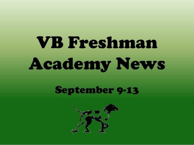 VB Freshman Academy News September 9-13