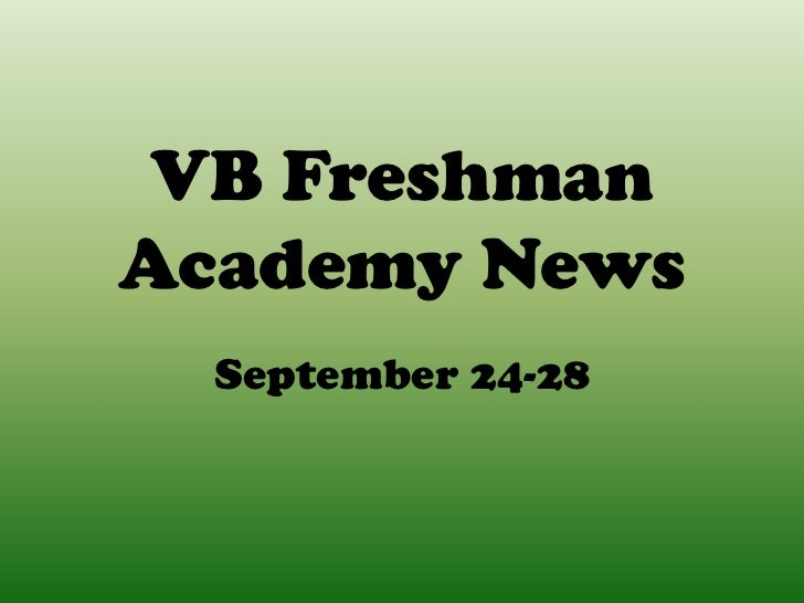 VB FreshmanAcademy News  September 24-28