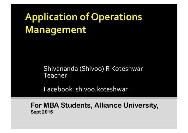Shivananda  (Shivoo)  R  Koteshwar   Teacher   Facebook:  shivoo.koteshwar   For MBA Students, Alliance Univ...