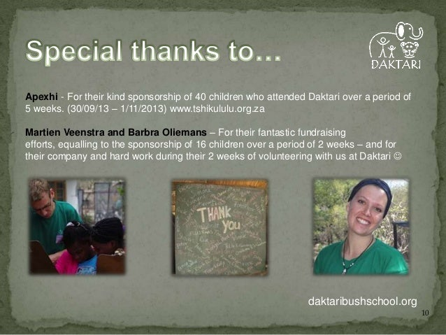 Apexhi - For their kind sponsorship of 40 children who attended Daktari over a period of 5 weeks. (30/09/13 – 1/11/2013) w...