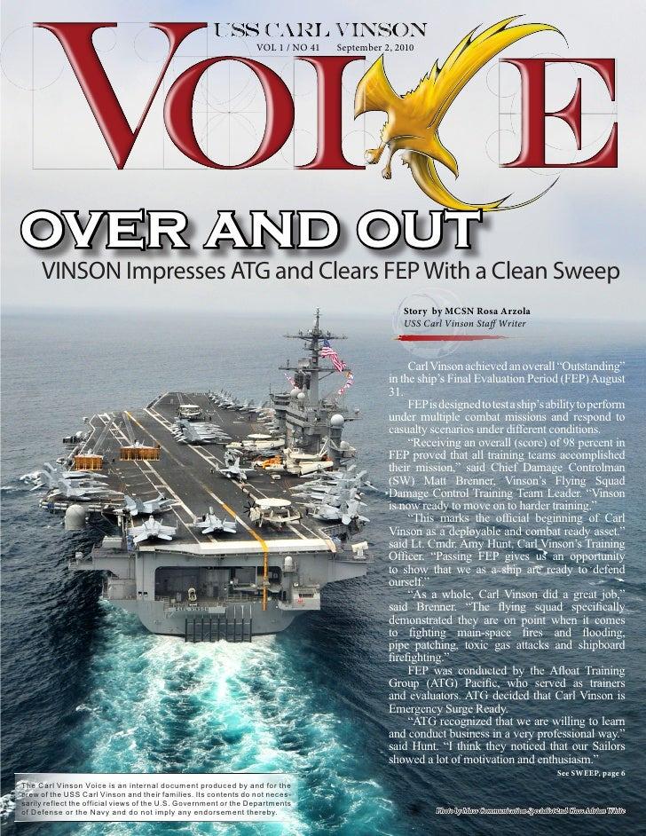 VOL 1 / NO 41   September 2, 2010     over and out      VINSON Impresses ATG and Clears FEP With a Clean Sweep            ...