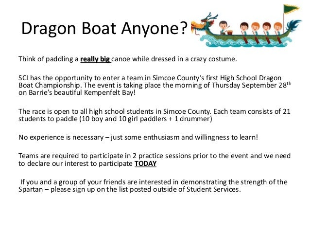 Dragon Boat Anyone? Think of paddling a really big canoe while dressed in a crazy costume. SCI has the opportunity to ente...