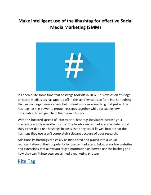 Make intelligent use of the #hashtag for effective Social Media Marketing (SMM) It's been quite some time that hashtags to...