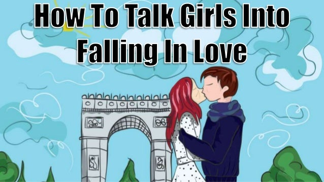 how to make fall in love with you